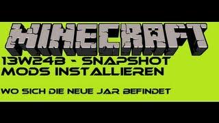 Minecraft Snapshot 13w24b Mods installieren [Deutsch/German] [FullHD]