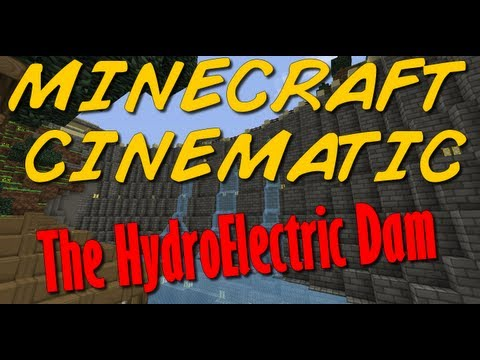 Minecraft Cinematic: The Hydroelectric Dam