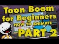 Toon Boom Harmony Tutorial for Beginners: How to Make a Cartoon (PART 2)