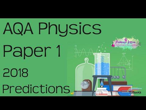 AQA Physics Paper 1 - 2018 Predictions!