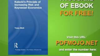 Kalecki's Principle of Increasing Risk and Keynesian Economics Routledge Studies in the History of E
