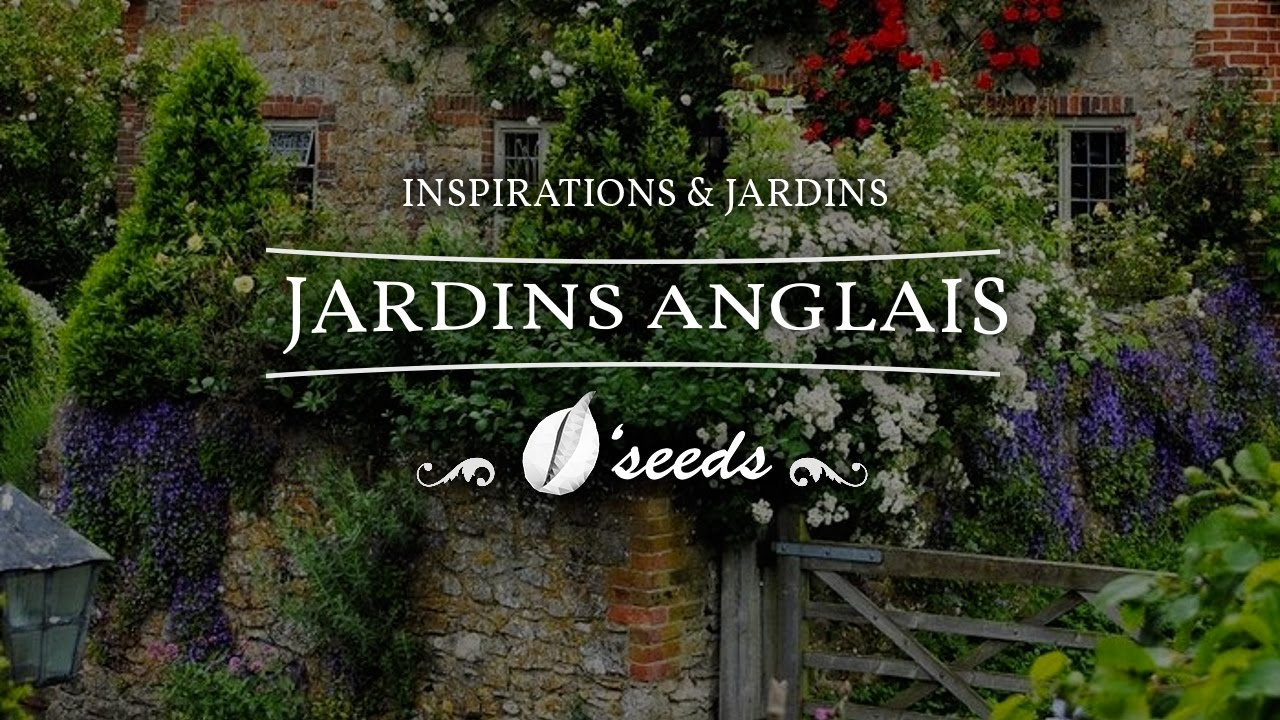 Inspirations jardins jardins anglais youtube for Cottage anglais