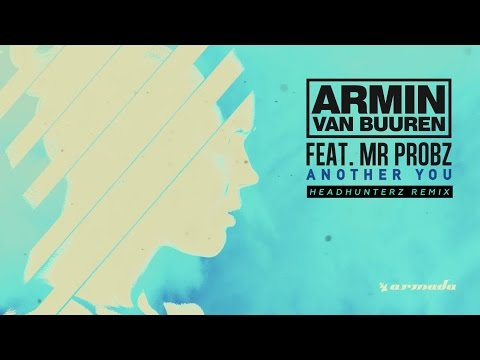 Armin van Buuren feat. Mr. Probz - Another You (Headhunterz Remix)