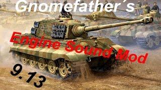 GnomeFather's Engine Sound Mod 0.9.13 (World of Tanks)