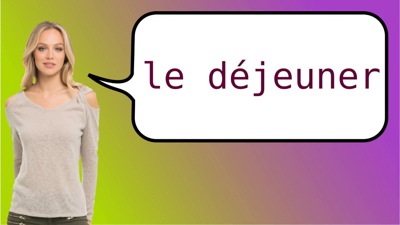 how to say lunchtime in french