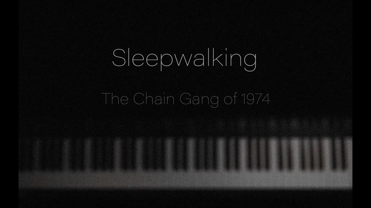 the-chain-gang-of-1974-sleepwalking-piano-cover-shadow-pianist
