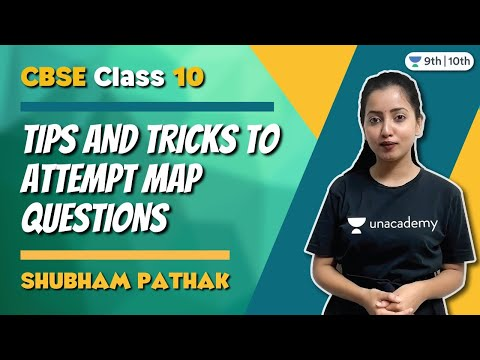 CBSE Class 10: Tips and Tricks to attempt Map Questions | Unacademy Class 9 & 10 | Shubham Pathak