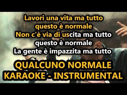 Fabri Fibra ft. Marracash: QUALCUNO NORMALE (Karaoke - Instrumental)