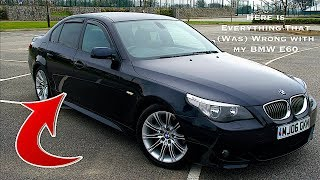 Here is Everything That (WAS) Wrong with My BMW E60