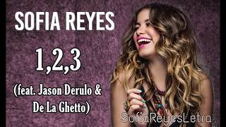 Sofia Reyes - 1,2,3 (Letra) ft. Jason Derulo & De La Ghetto