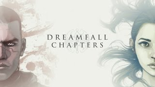 Dreamfall Chapters Book One Reborn Gameplay(PC)
