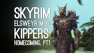 Skyrim Mods: Skyrim Elsweyr Xbox One Mod - KIPPERS' HOMECOMING, PART 1