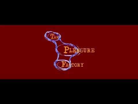 The Pleasure Factory
