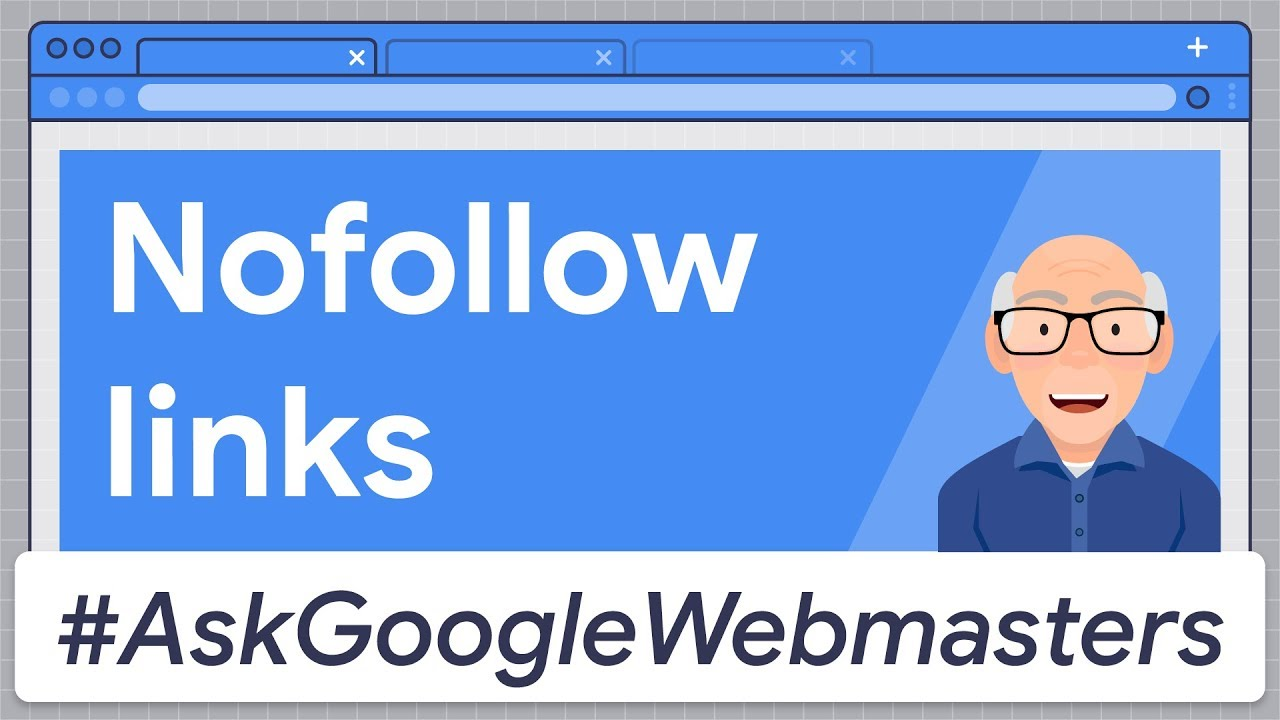 Nofollow Links: Does Google Count Them as Backlinks? #AskGoogleWebmasters
