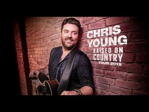 Chris Young Raised On Country 1 Hour