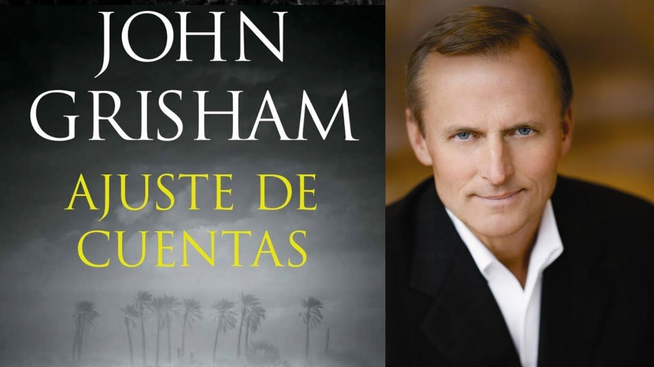John Grisham Ajuste De Cuentas Youtube