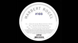 Marbert Rocel - Lax Sax (Philipp Stoya Remix)