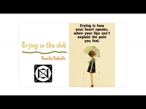 Lyrics + Vietsub || Crying in the Club || Camila Cabello