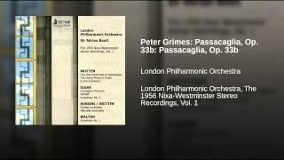 Peter Grimes: Passacaglia, Op. 33b: Passacaglia, Op. 33b