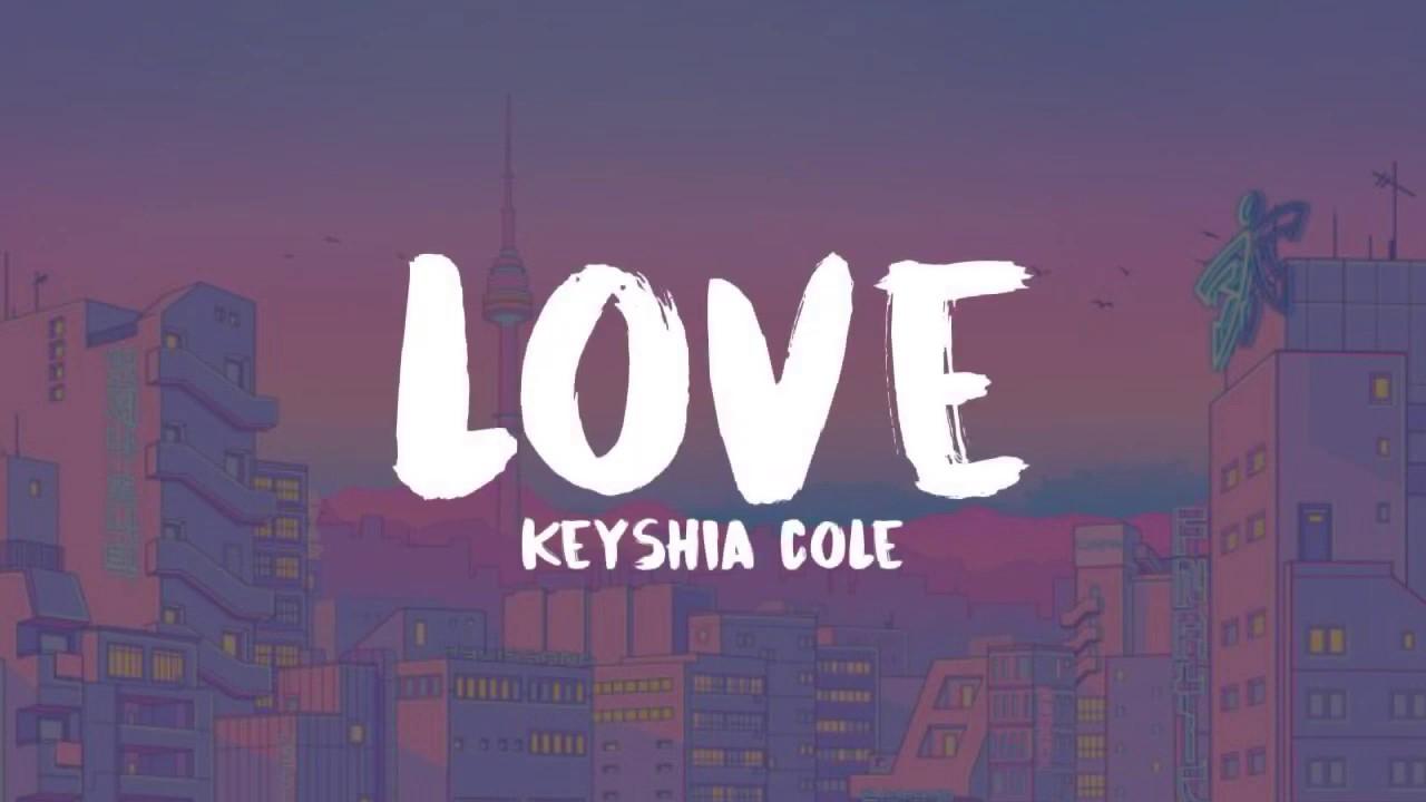 Download Love ~ Keyshia Cole (lyrics)