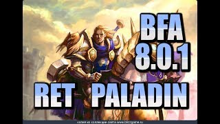 RET LOOKS SO GOOD!!!! BFA BG | 8.0.1 RET PALADIN PvP | BFA Pre Patch