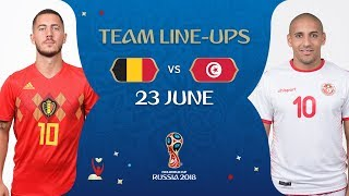 LINEUPS – Belgium v Tunisia - MATCH 29 @ 2018 FIFA World Cup™