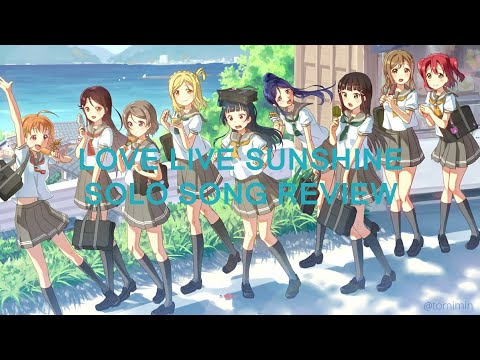 Love Live Sunshine Solo Song Review