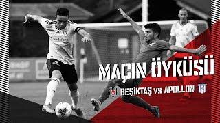 Beşiktaş - Apollon Larisas Maçı Öyküsü  | Beşiktaş JK