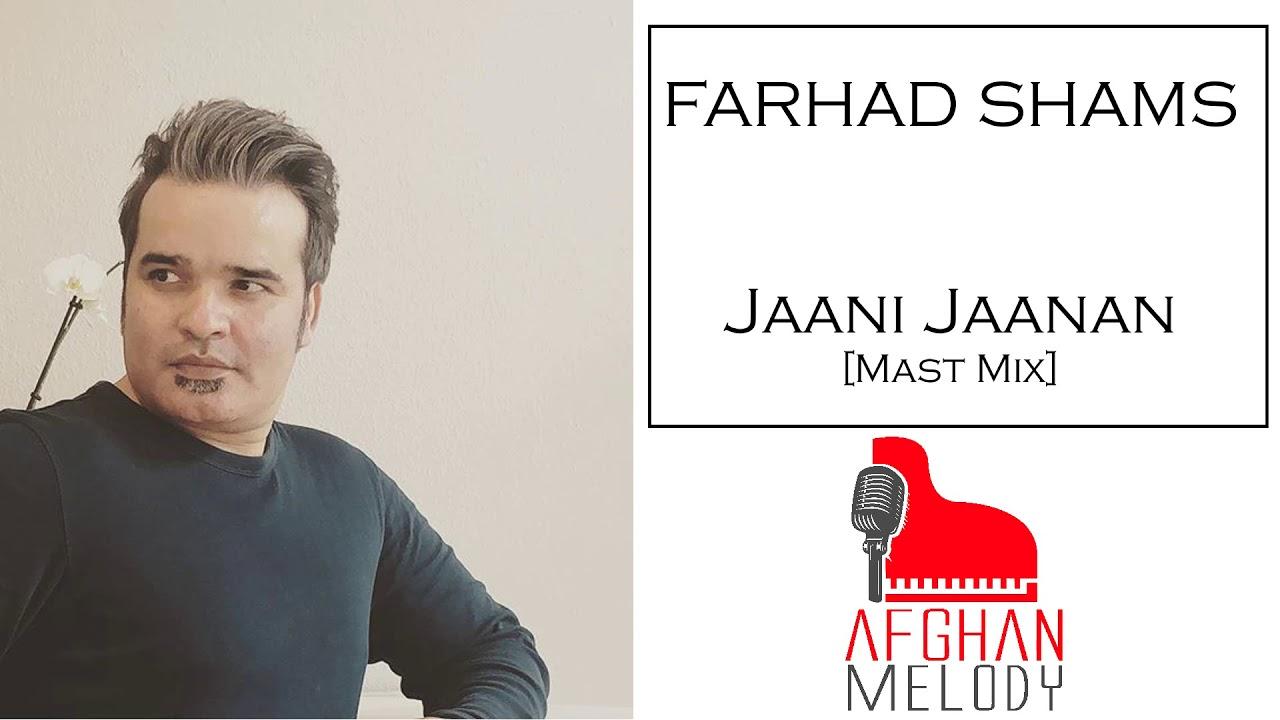 Farhad Shams - Jaani Jaanan [MAST MIX 2020]