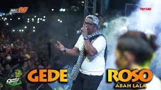 GEDE ROSO ABAH LALA MG 86 PRODUCTION CENDOL DAWET LIVE ALUN ALUN PEMDA WONOSARI PETJAAAHHHH!!!