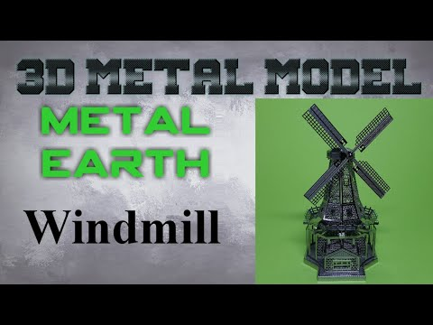 Metal Earth Build - Windmill