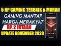 - 5 HP GAMING TERBAIK 2 JUTAAN NOVEMBER 2020 | REKOMENDASI SMARTPHONE PUBG MURAH