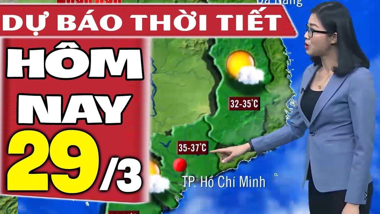 Dự báo thời tiết hôm nay mới nhất ngày 29/3 | Dự báo thời tiết 3 ngày tới