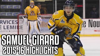Samuel Girard | 2015-16 Highlights | Shawinigan Cataractes