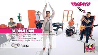 Смотреть клип Tropico Band - Sudnji Dan
