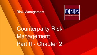 Counterparty Risk Management - Chapter 2
