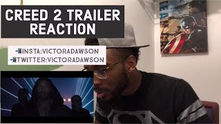 Creed 2 Movie Trailer REACTION