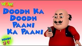 Doodh Ka Doodh Paani Ka Paani- Motu Patlu in Hindi - 3D Animation Cartoon -As on Nickelodeon