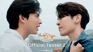 【Official Teaser 2】l TharnType The Series Season 2
