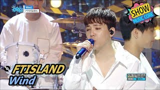Show! Music core 20170610 FTISLAND - Wind, FT아일랜드 - 윈드 ▷Show ...