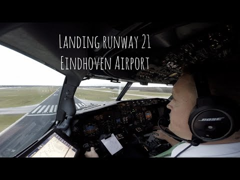 Approach and landing runway 21 Eindhoven Airport (EIN EHEH)