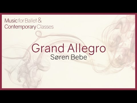 Music For Ballet Class. Grand Allegro