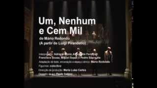 Um, Nenhum e Cem Mil (encenação - Mário Redondo)