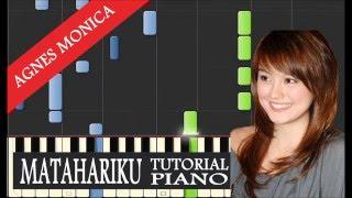 Agnes Monica - Matahariku - Piano Tutorial