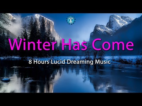"""""""Winter Has Come"""" - Music for Fantasy Lucid Dreaming, Deep Relaxing Sleep - Vivid Dreams"""