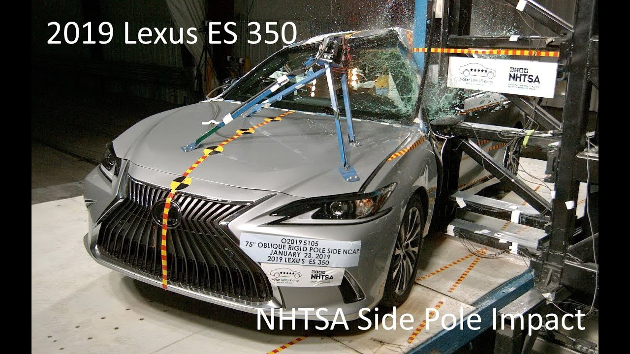 2019-2020 lexus es 250  es 300h  es 350 nhtsa side pole impact