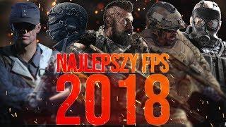 NAJLEPSZY FPS W 2018  PODSUMOWANIE ROKU! + GOŚCIE
