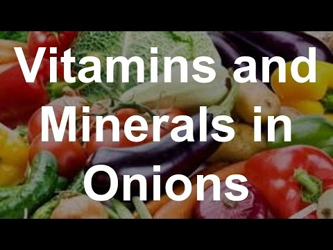 Vitamins and Minerals in Onions - Health Benefits of Onions