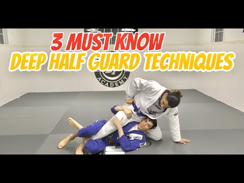 3 MUST KNOW Deep Half Guard Techniques