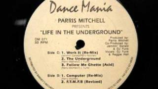 PARRIS MITCHELL / DJ FUNK - Follow Me Ghetto (Acid)
